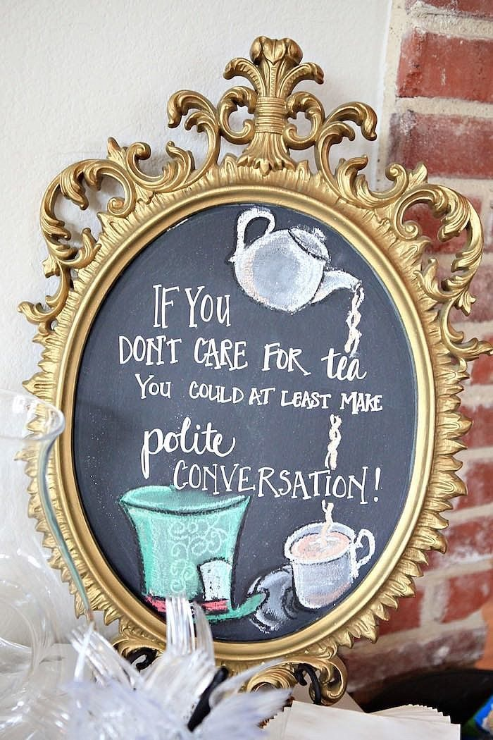 "hah! great for a mad tea party! ""if you don't care for tea you could at least make polite conversation!"""