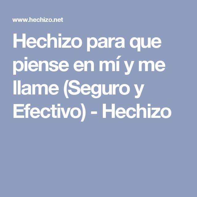 Hechizo para que piense en mí y me llame (Seguro y Efectivo) - Hechizo