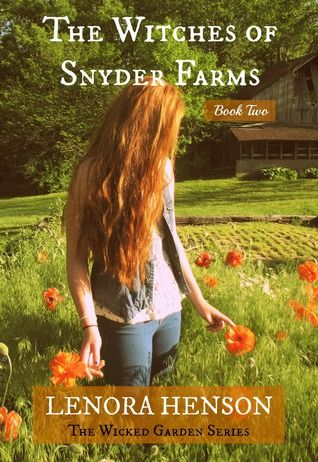 The Witches of Snyder Farms (The Wicked Garden, #2)