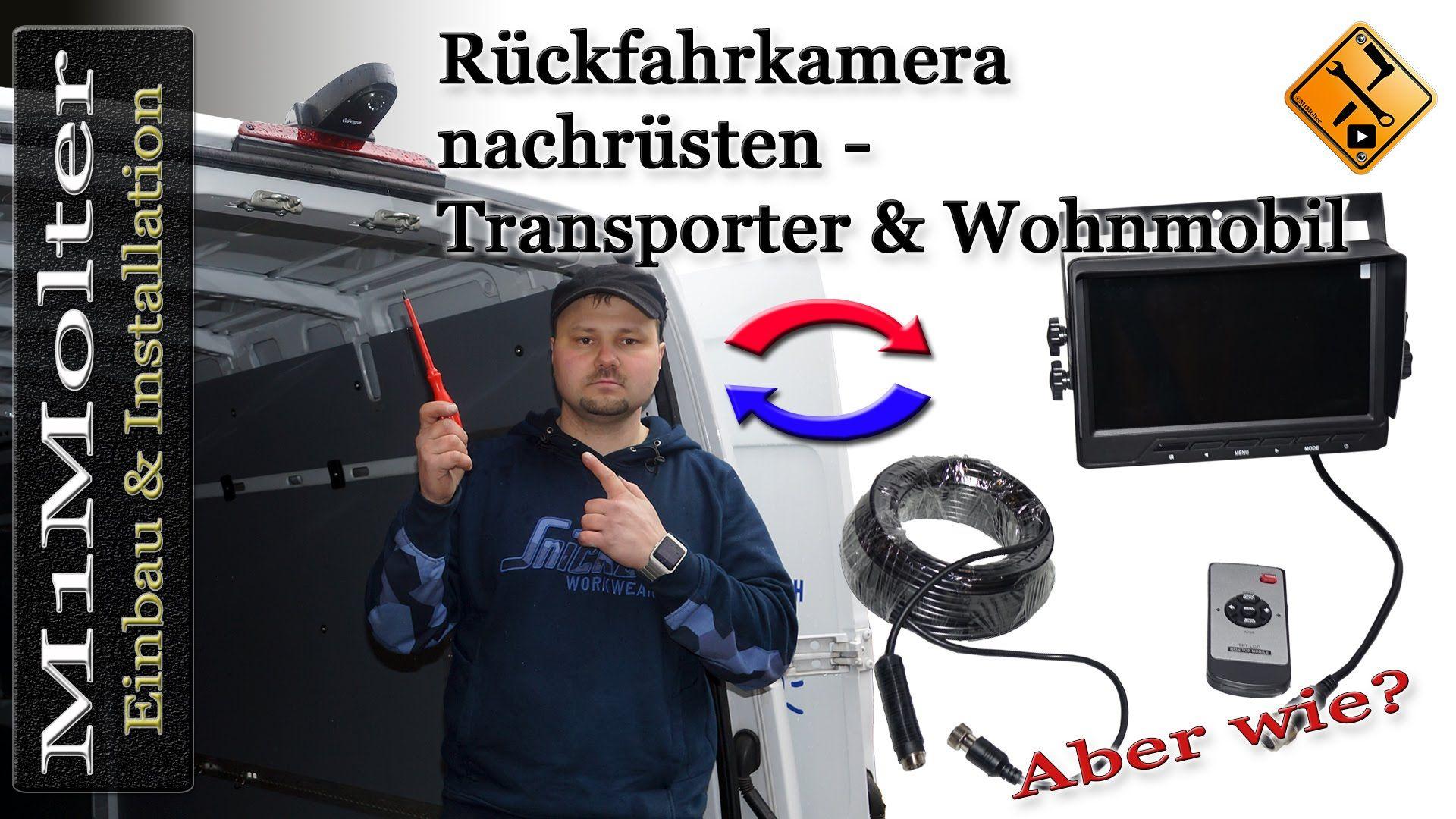 rückfahrkamera nachrüsten - transporter & wohnmobil- einbau