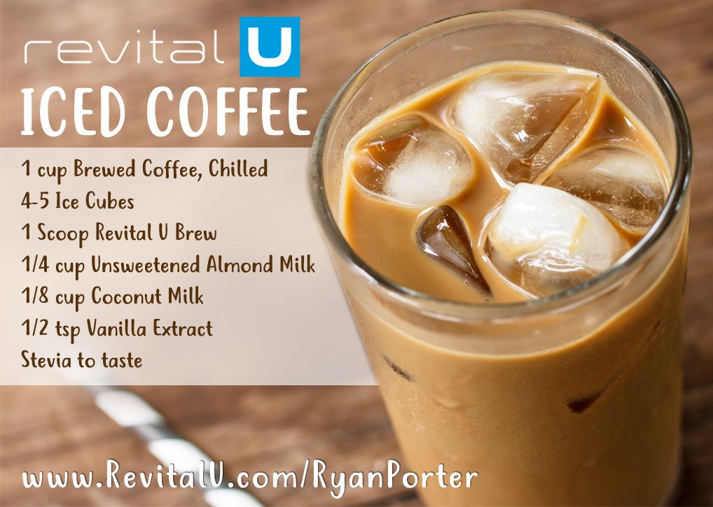 Revital U Iced Coffee Recipe Coffee Recipe Healthy Healthy Coffee Drinks Coffee Recipes
