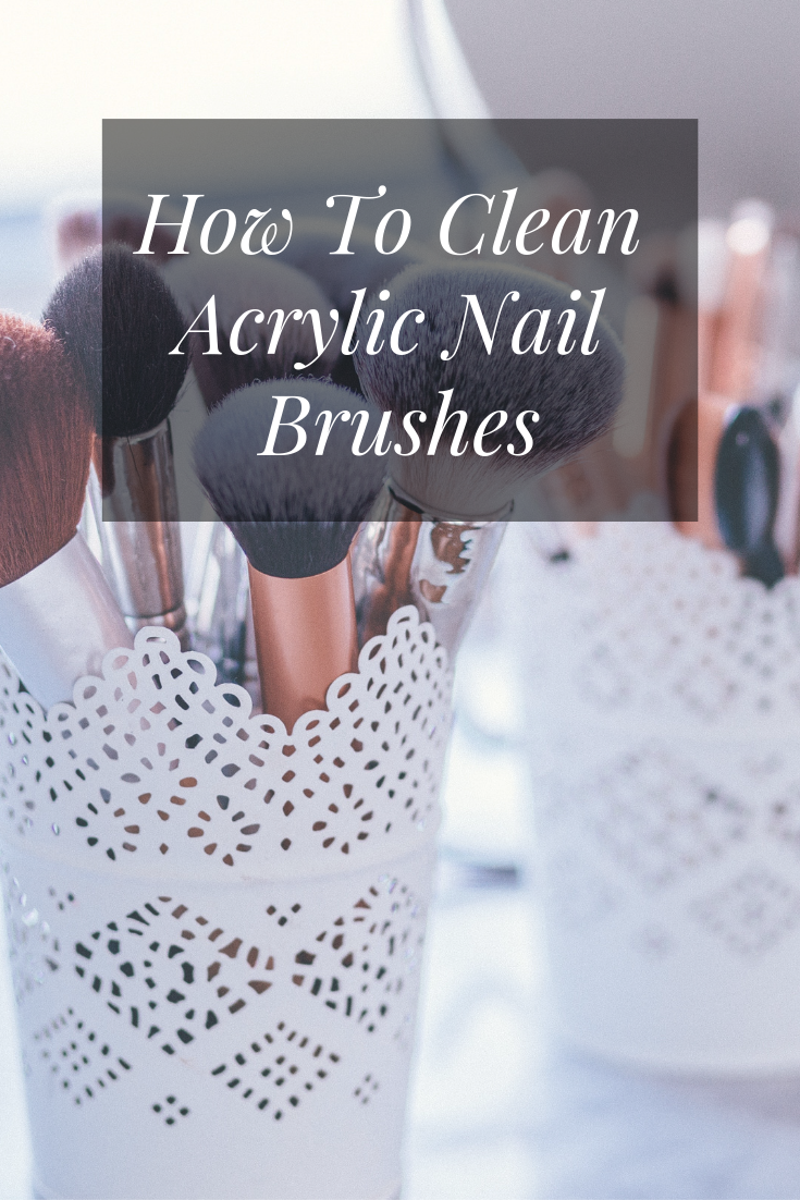 How To Clean Acrylic Nail Brushes Polish Perfect Acrylic Nail Brush Acrylic Nails Nail Brushes
