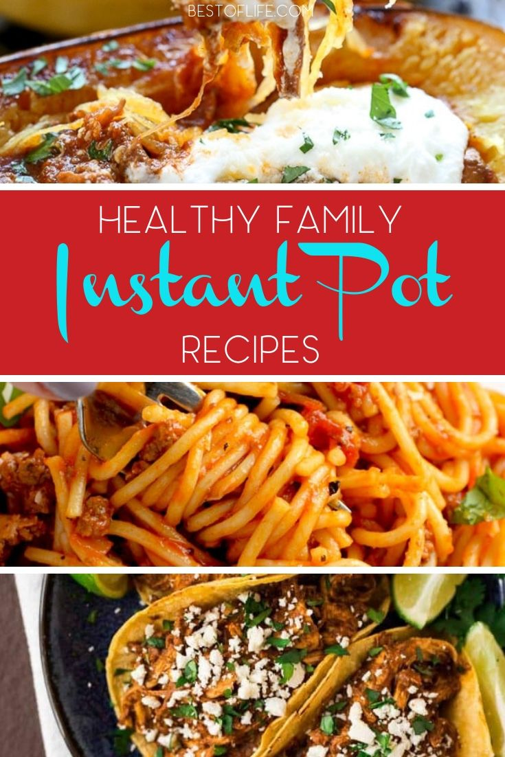 Enjoy these delicious and healthy instant pot family