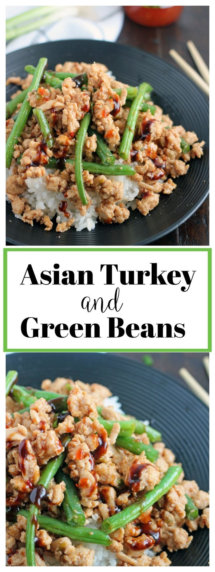 Asian Turkey & Green Beans | Ground turkey recipes, Greens ...