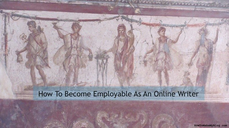 how to become employable as an online writer sharing writing  how to become employable as an online writer