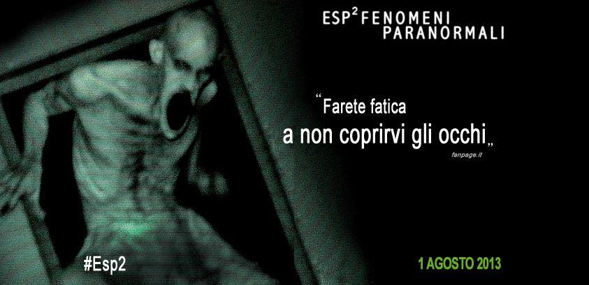 La paura è alle porte con #ESP2 - FENOMENI PARANORMALI. Al #cinema.