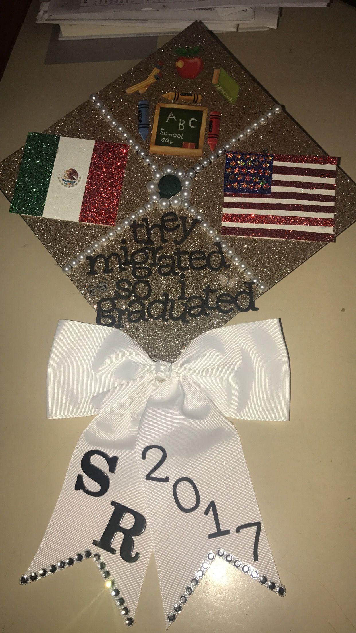 Graduation cap 2017 Mexican American Teacher - Graduation ...