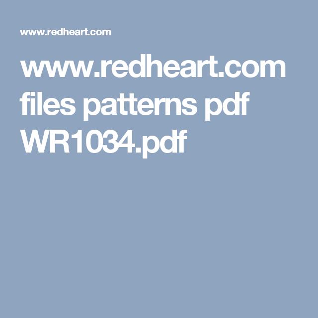 www.redheart.com files patterns pdf WR1034.pdf | Molly | Pinterest