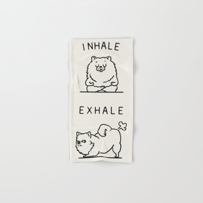 Inhale Exhale Pomeranian Hand & Bath Towel by Huebucket - Hand Towel
