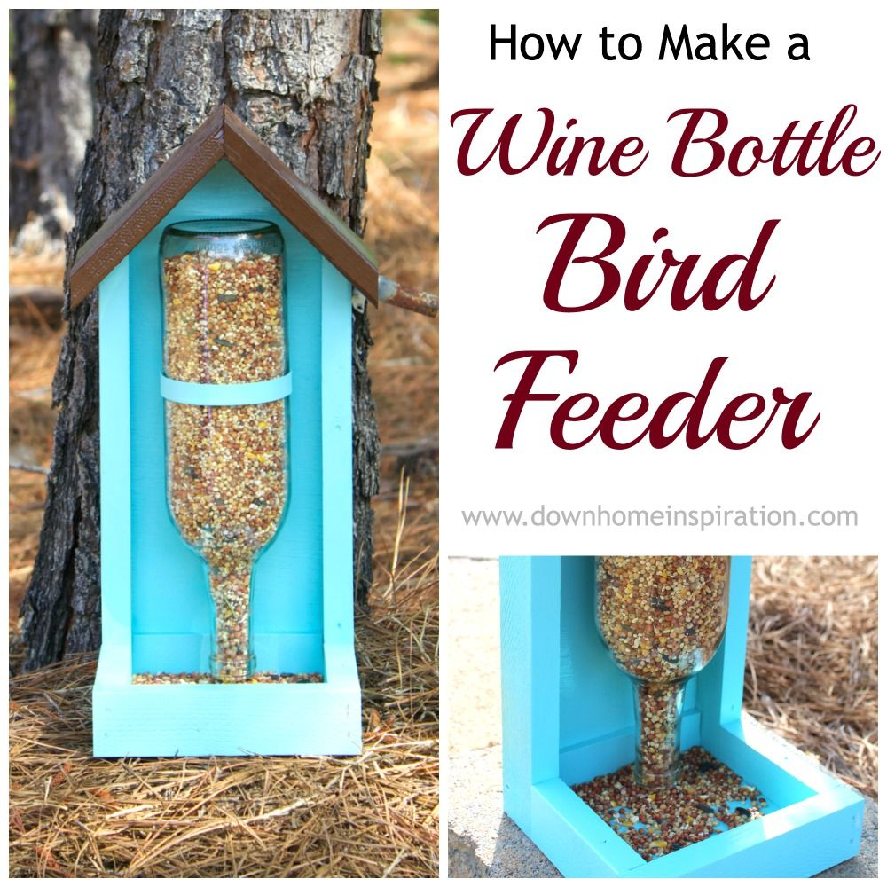 Diy Wine Bottle Projects How To Make A Wine Bottle Bird Feeder Bird Feeder Bottle And Wine