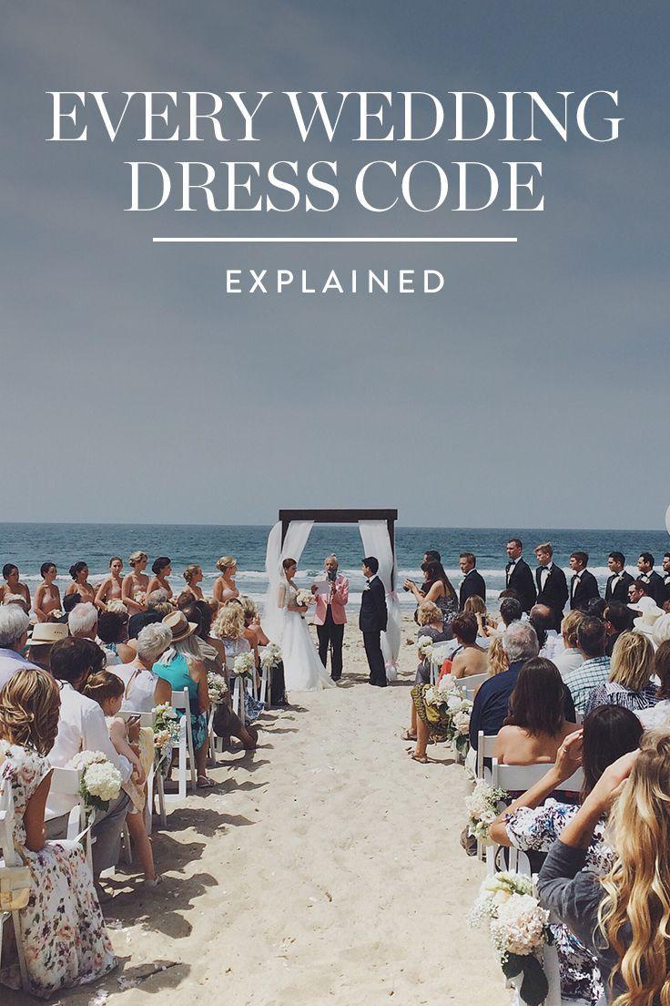 Every Wedding Dress Code Explained  Fashion  Pinterest  Wedding
