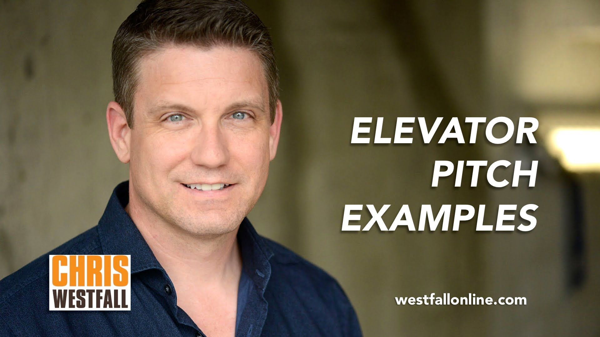 Elevator Pitch Examples With Chris Westfall  Plp