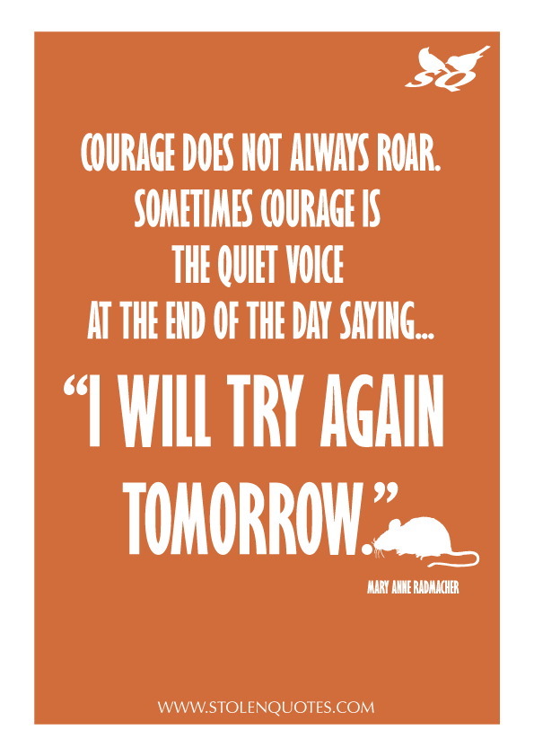An Inspirational Quote About Courage And Determination Inspirational Quotes With Images Experience Quotes Inspiration Experience Quotes