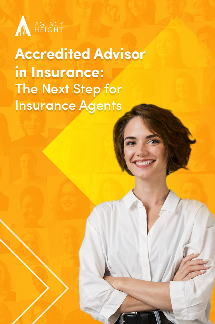 Accredited Advisor In Insurance The Next Step For Insurance Producers In 2020 Insurance Sales Insurance Agent Insurance Marketing