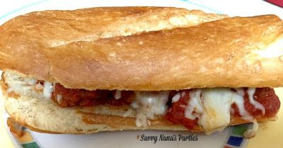 Savvy Nana's Parties: Easy Meatball Sub