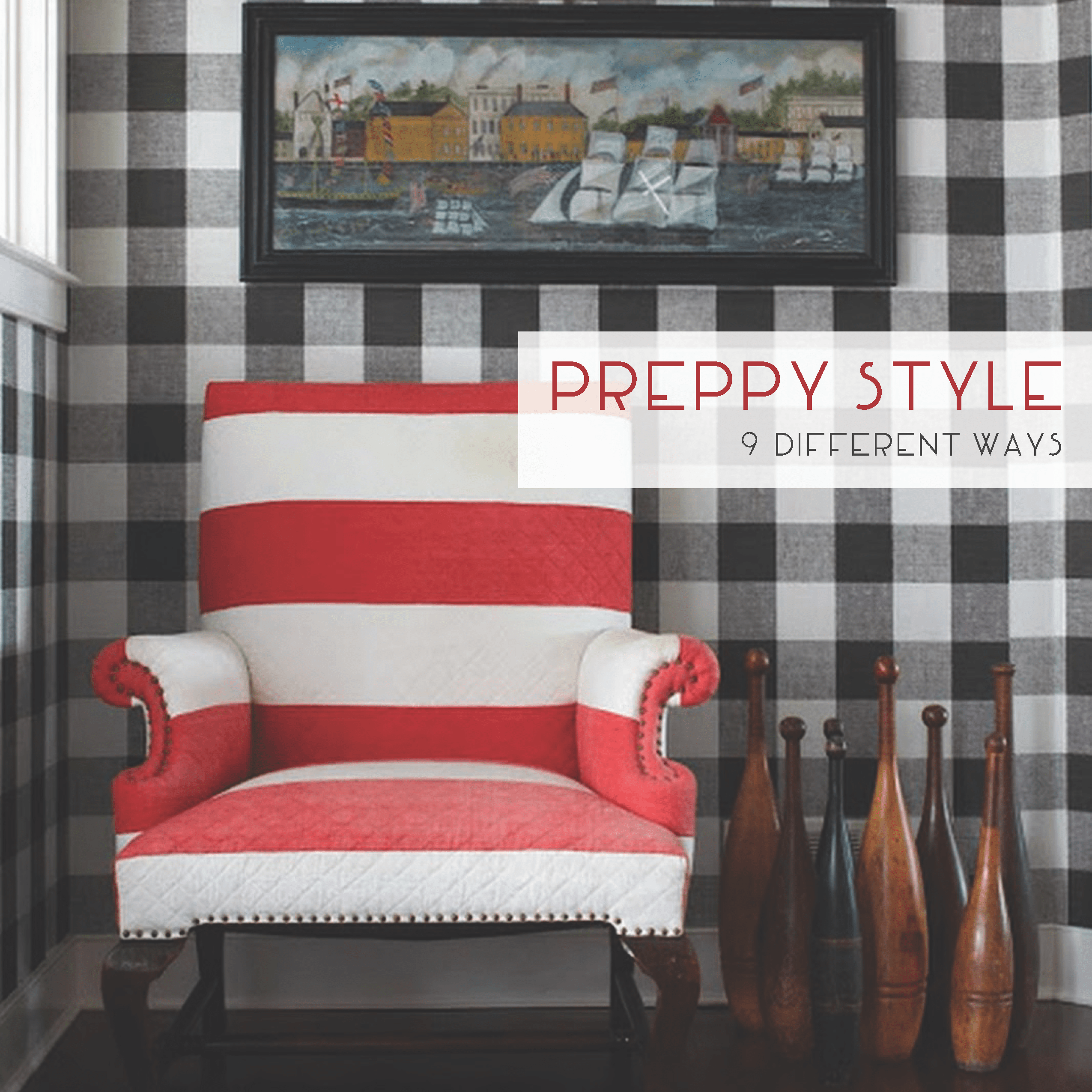 Preppy Home: PREPPY STYLE: 9 DIFFERENT WAYS