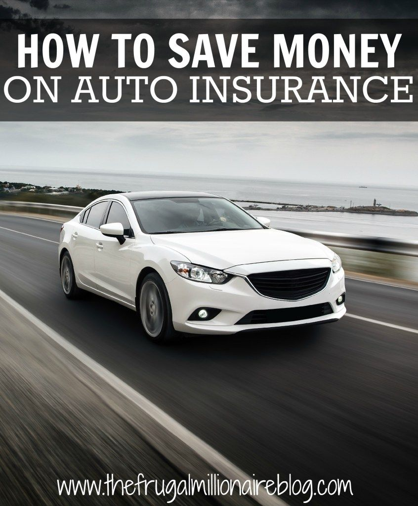 How To Save Money On Auto Insurance Affordable Car Insurance