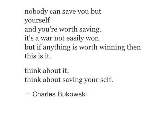 Image result for save yourself quotes | Major Depressive Disorder