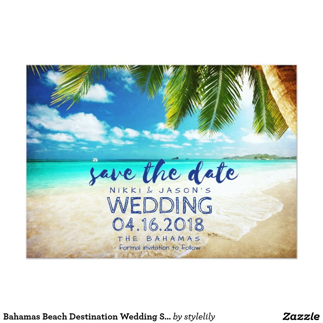 Bahamas Beach Destination Wedding Save The Dates Save The Date Zazzle Com Beach Destination Wedding Destination Wedding Save The Dates Destin Beach