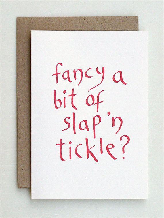 fancy a bit of slap  u0026 39 n tickle valenetine u0026 39 s day by