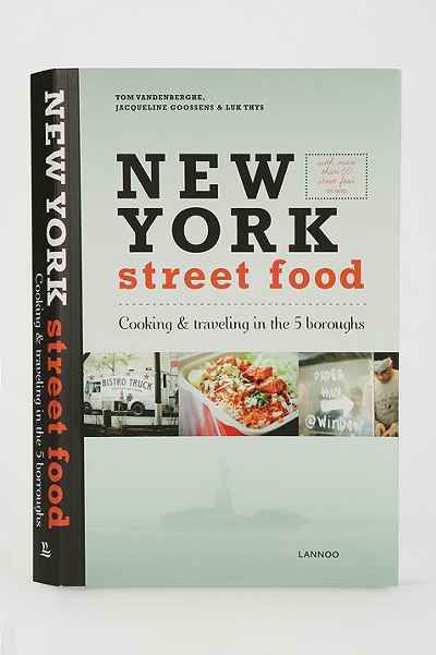 New york street food by jacqueline goossens tom vandenberghe luk new york street food by jacqueline goossens tom vandenberghe luk thys urban outfitters forumfinder Image collections