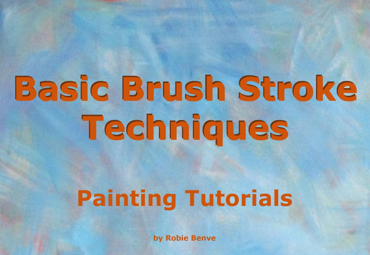 Basic brushstroke types with examples acrylic painting
