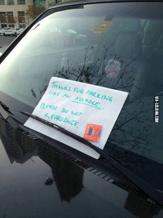Lol #parking rage. Too funny.