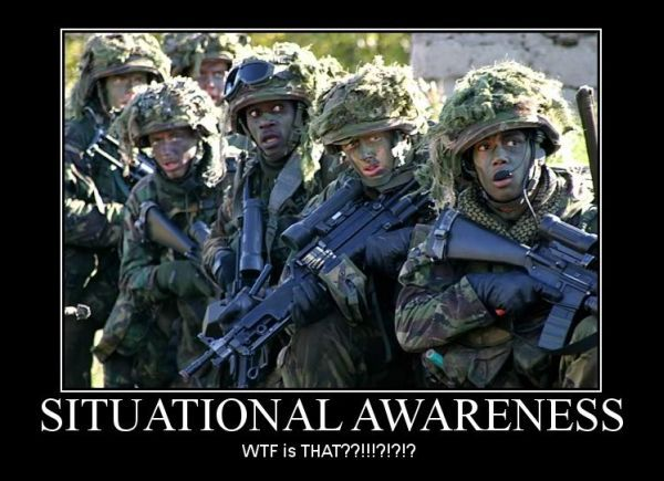 Situational Awareness Military Humor Army Humor Military Memes
