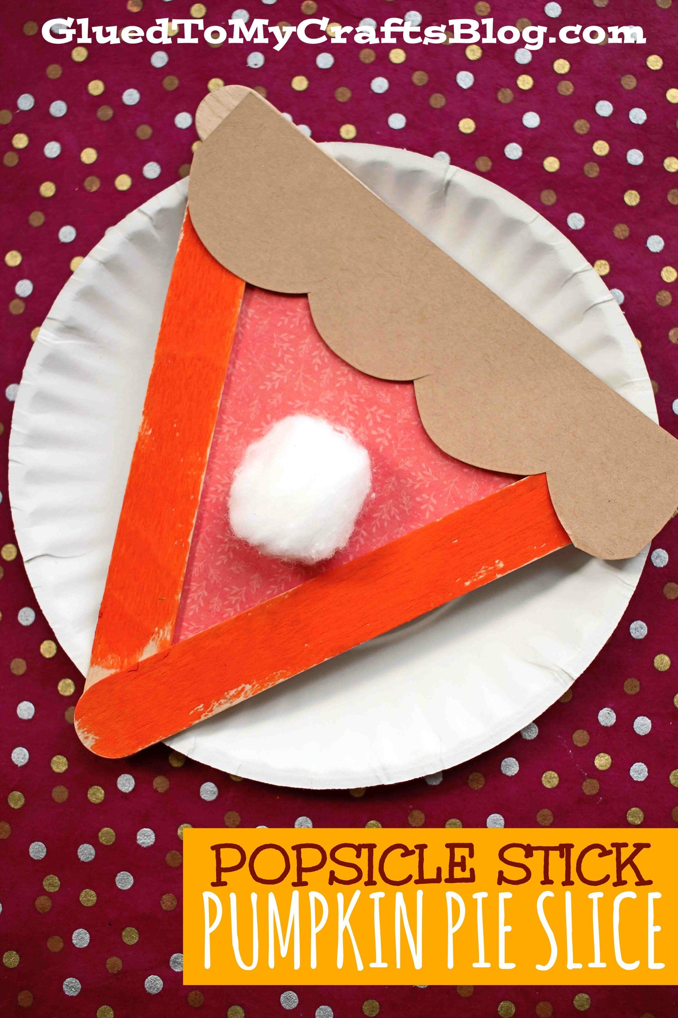 Popsicle Stick Pumpkin Pie Slices – Thanksgiving Kid Craft Idea
