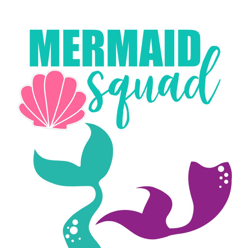 Mermaid Squad and Mermaid Tail FREE SVG download bundle