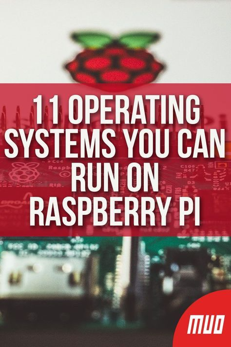 11 Operating Systems You Can Run on Raspberry Pi ---   So many operating systems, other than Raspian, can run on a Raspberry Pi. Just make sure you've got a monitor, mouse and keyboard to hand before you boot it up, and a fast microSD card to run your operating system of choice.  #RaspberryPi #DIY #Electronics #Programming #Alternatives #OperatingSystem