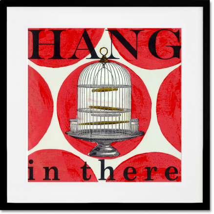 Hang in There- by drooz studio  Oopsy Daisy is now offering framed prints - ohhh... they look so good!