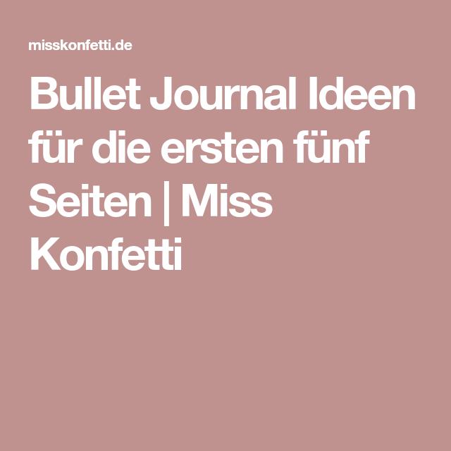 Bullet Journal Ideen für die ersten fünf Seiten | Miss Konfetti