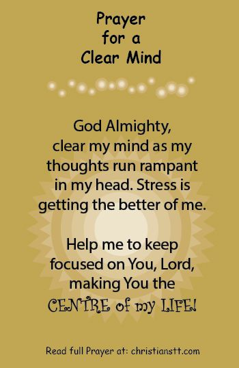 Prayer to Clear My Mind -Overcoming doubt, stress, worry
