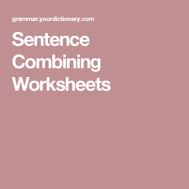 Sentence Combining Worksheets Sentences Worksheets And Language