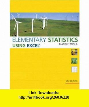 Elementary statistics using excel 4th edition 9780321564962 elementary statistics using excel 4th edition 9780321564962 mario f triola fandeluxe Images