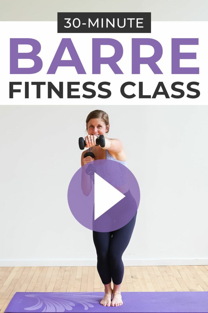 Barre Fitness: 30-Minute Power Barre Workout Video | Nourish Move Love