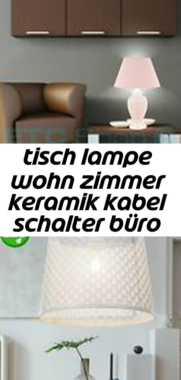 Tisch Lampe Wohn Zimmer Keramik Kabel Schalter Buro Lese Leuchte Big Light 4 Decor Home Decor Decals Home Decor