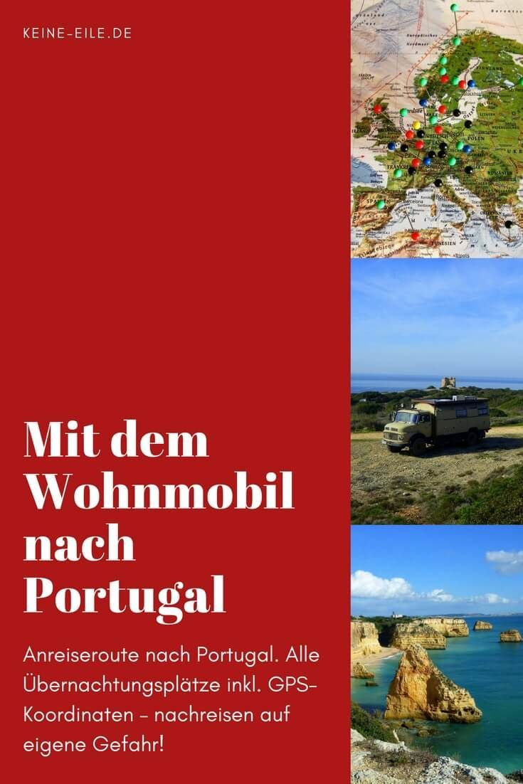 Mit dem Wohnmobil nach Portugal - Anreise mit dem Wohnmobil inkl