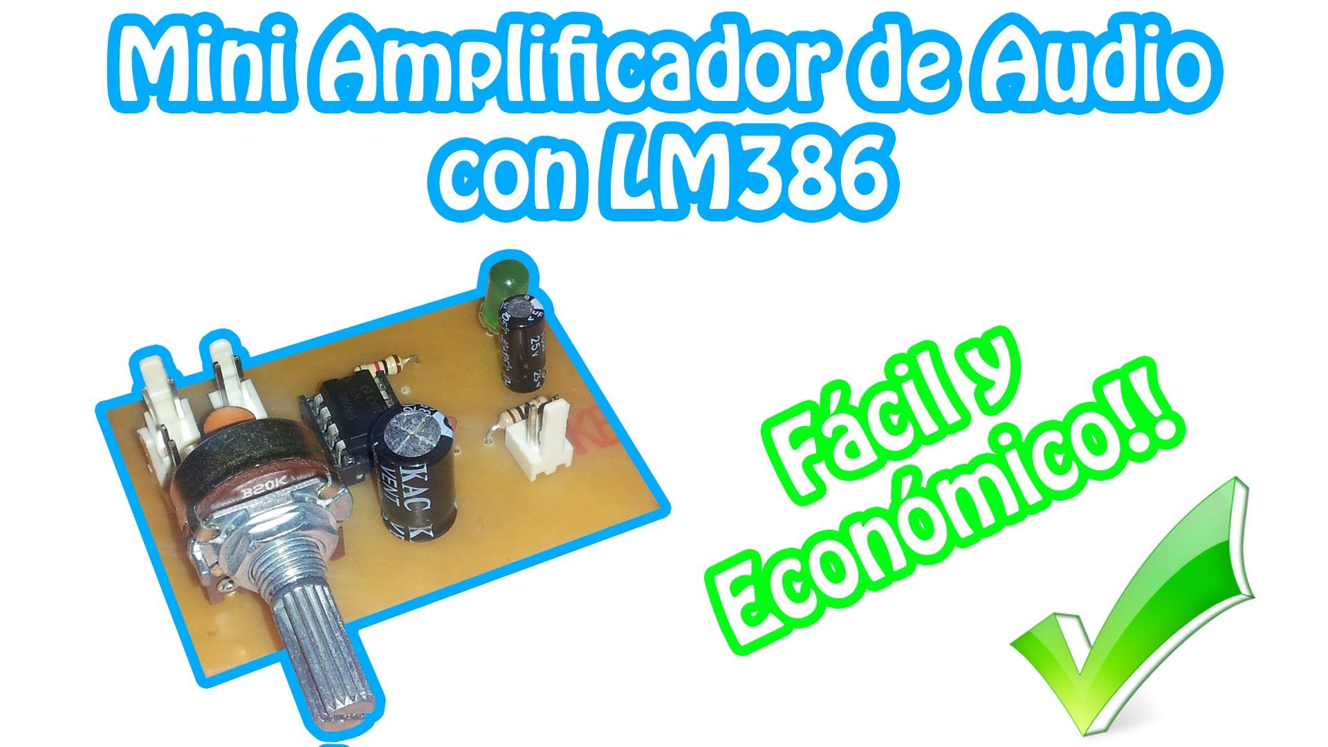 Mini Amplificador De Audio Casero Lm386 Electronica In 2018 Example Of Amplifier Assembly With Lm1875 Suggested By The National Arduino Naruto Shippuden