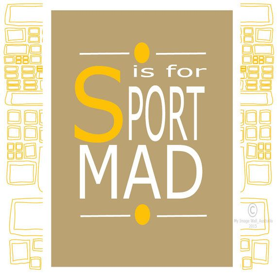 Sport Mad A4 INSTANT Printable DIGITAL DOWNLOAD, Typography Wall Art ...
