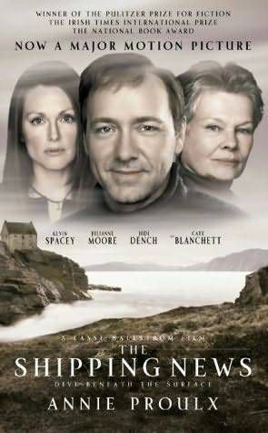 Shipping News-this is the only movie I've ever liked Kevin Spacey in