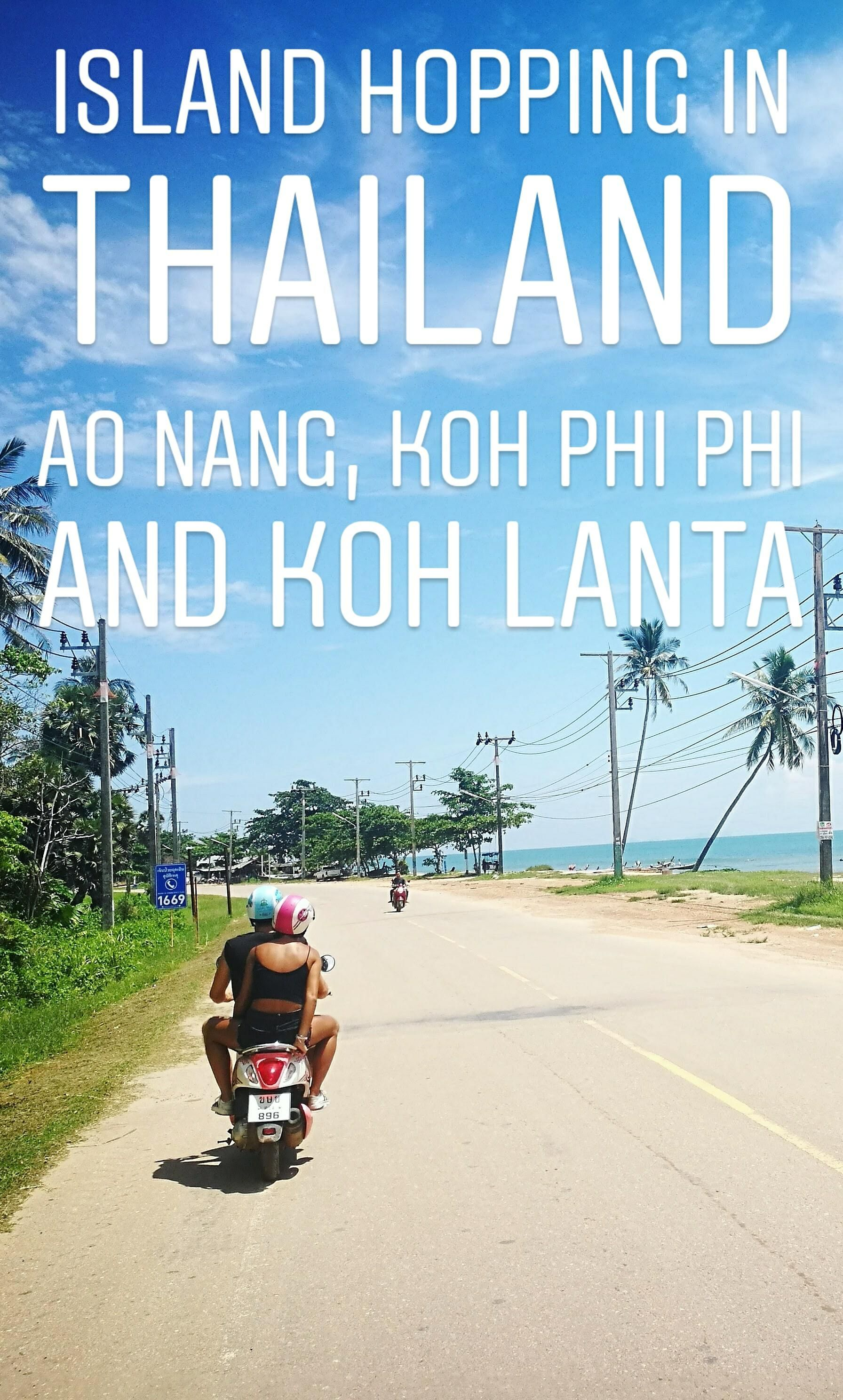 Island Hopping in Thailand Ao Nang, Koh Phi Phi & Koh Lanta