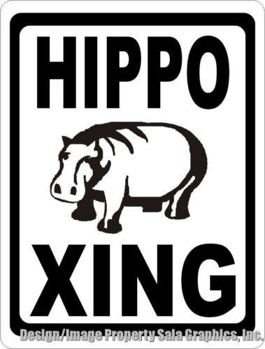 Hippo Xing Crossing Sign