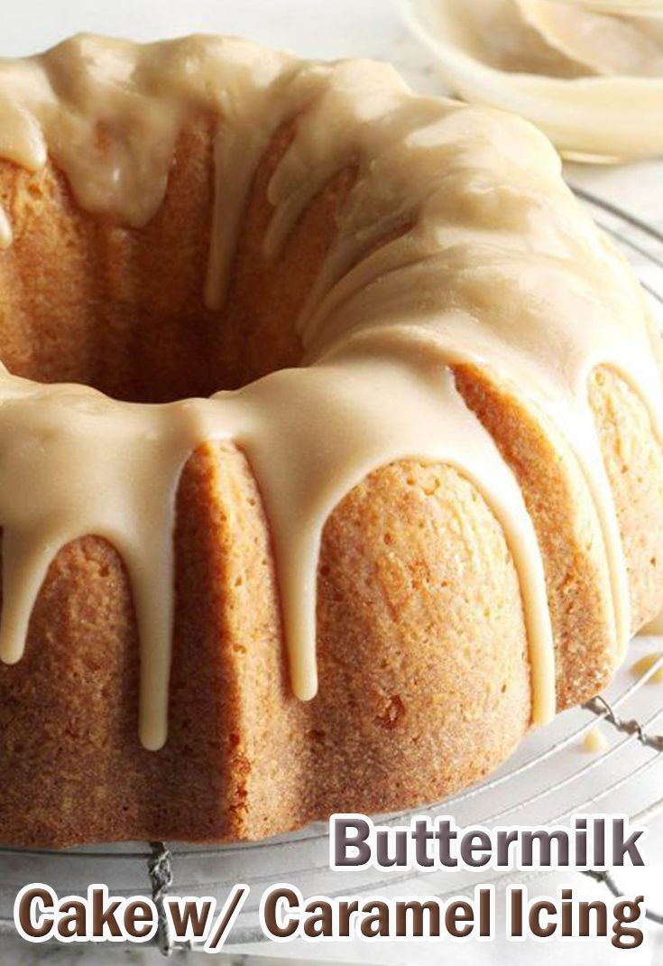 Buttermilk Cake With Caramel Icing Delicious Cake Recipes Dessert Recipes Eat Dessert