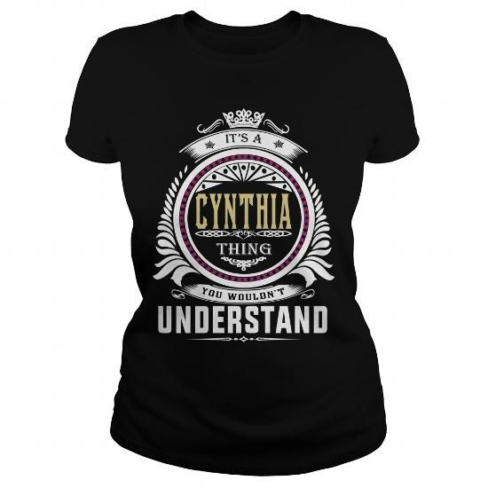 Cool  cynthiaIts a cynthia Thing You Wouldnt Understand  T Shirt Hoodie Hoodies YearName Birthday T-Shirts