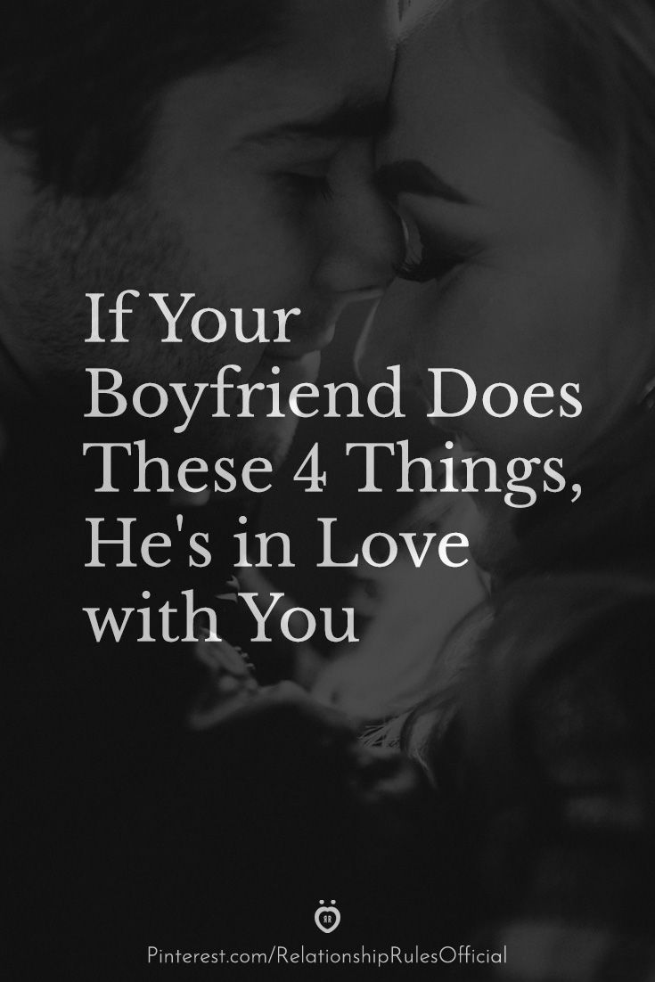 If Your Boyfriend Does These 4 Things, He's in Lov
