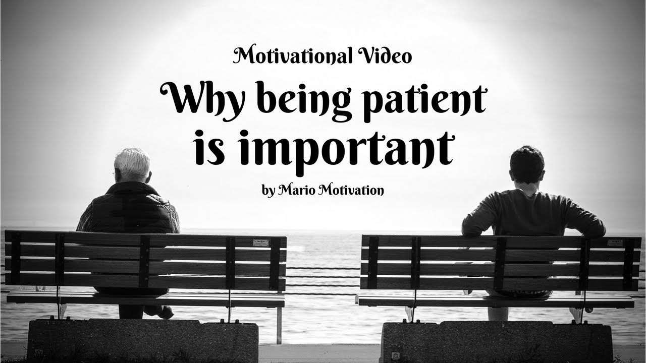 why being patient is important - How to calm yourself