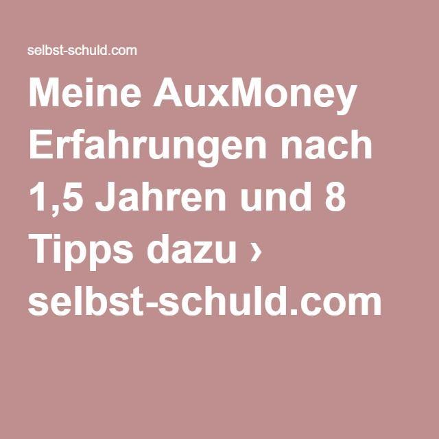 Meine AuxMoney Erfahrungen nach 1,5 Jahren und 8 Tipps dazu › selbst-schuld.com   Ich möchte dir heute eine kurze Zusammenfassung geben, wie es bei mir nach etwas über eineinhalb Jahren aussieht. Dann vertraue ich dir alle meine persönlichen Tipps für die Geldanlage bei AuxMoney an.