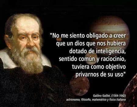 Galileo Galilei Frases De Ateos Frases De Desmotivacion Y